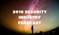 2018 Security Industry Forecast: Pros Face Crossroads of Cloud, IoT, AI & Cybersecurity