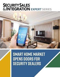 Smart Home Market Opens Doors for Security Dealers