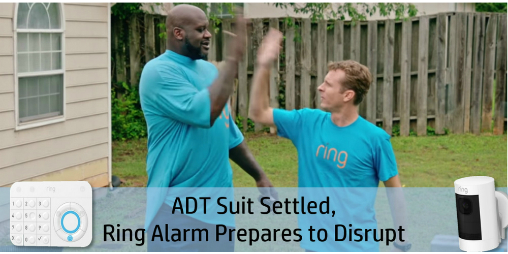 Ring Reaches Settlement With ADT in Zonoff Lawsuit, Plus Other Developments
