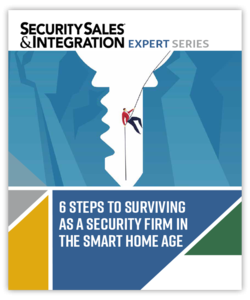 6 Steps to Surviving as a Security Firm in the Smart Home Age