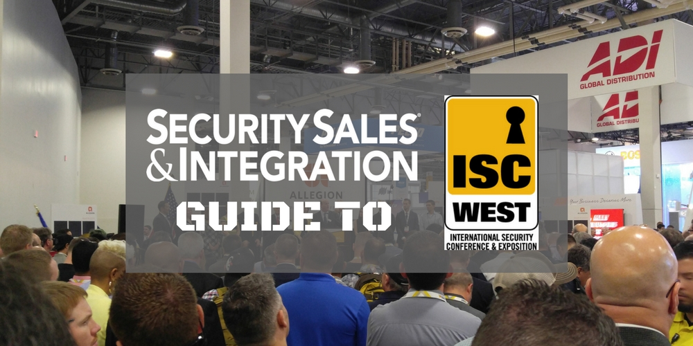 The Ultimate Guide to ISC West 2018