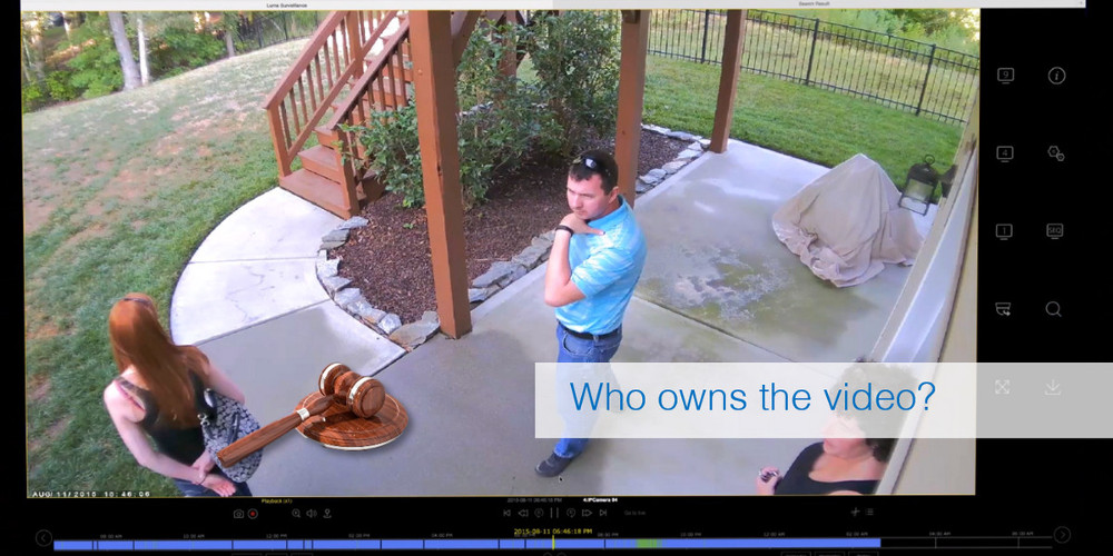 Who Owns Home Surveillance Footage, Other Related Legal Questions Answered
