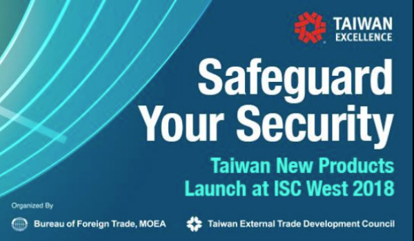 World's First Security Solutions from Taiwan to Launch at ISC West