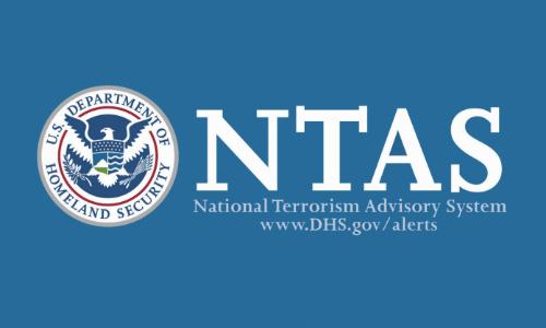 DHS Reissues National Terrorism Advisory System Bulletin