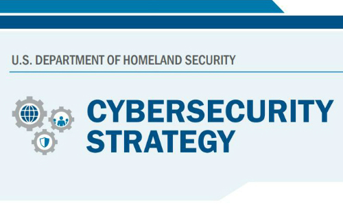 DHS Releases New Cybersecurity Policy to Meet Rising Threats