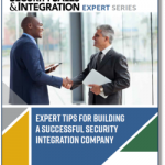 Expert Tips for Building a Successful Security Integration Company