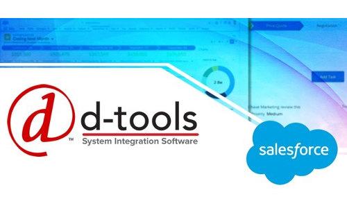 D-Tools Gains CRM Capabilities via Salesforce Integration
