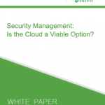 Security Management: Is the Cloud a Viable Option?
