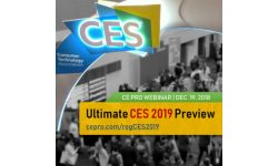 Ultimate CES 2019 Preview Webinar: What to See and Where to See It