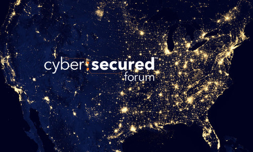 2019 Cyber:Secured Forum Dates, Location Revealed