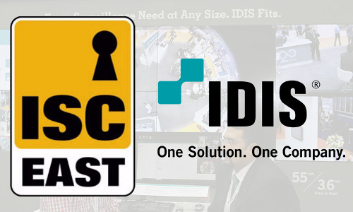 IDIS to Focus on Market-Identified Requirements, Pain Points at ISC East