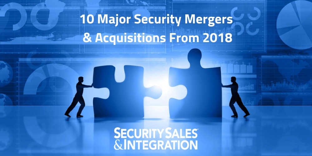 10 Major Security Mergers and Acquisitions From 2018