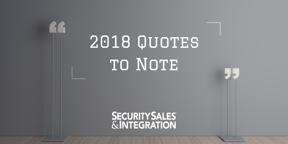2018 Quotes to Note: Security Pros Say What's Really on Their Minds