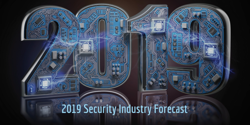 2019 Security Industry Forecast: Offering Cloud, IoT Services to Be Imperative