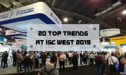 Read: 20 Top Trends at ISC West 2019: Deeper Integrations, AI, Cloud & More