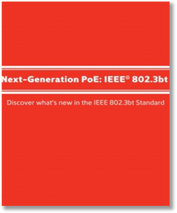 Next-Generation PoE: IEEE® 802.3bt