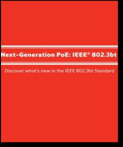 Read: Next-Generation PoE: IEEE® 802.3bt