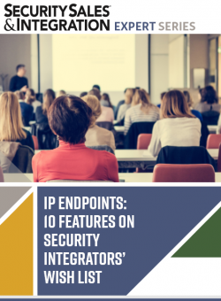 Read: IP Endpoints: 10 Features on Security Integrators' Wish List