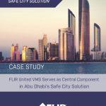 Case Study: FLIR United VMS Serves as Central Component in Abu Dhabi's Safe City Solution