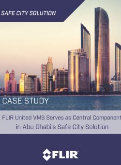 Read: Case Study: FLIR United VMS Serves as Central Component in Abu Dhabi's Safe City Solution
