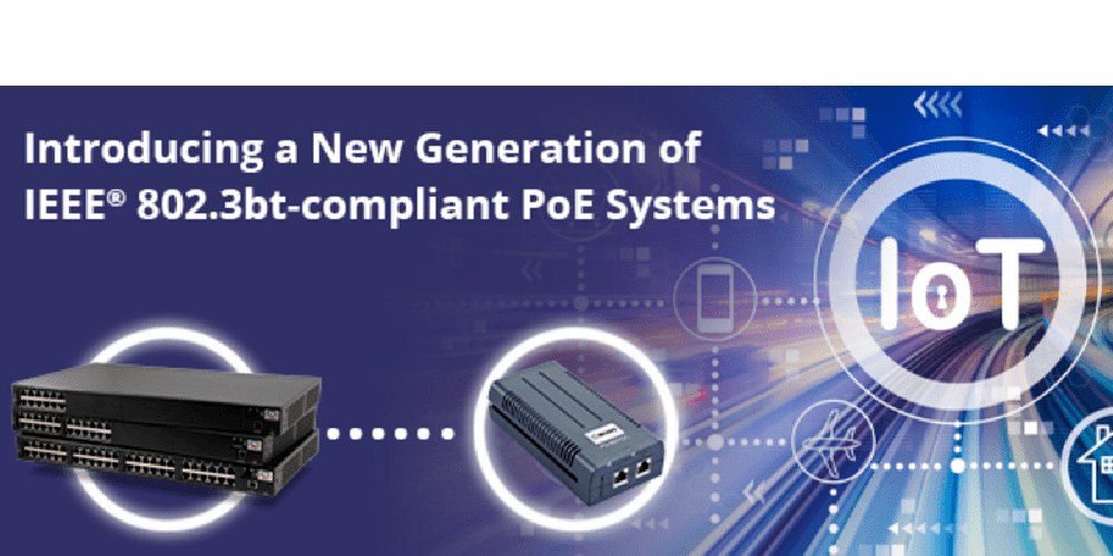 Leverage the Unlimited Possibilities of PoE with Maximum Power and Interoperability