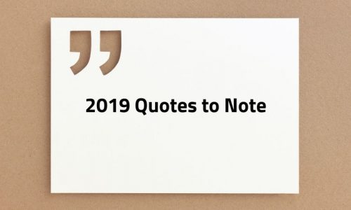 SSI's 2019 Quotes to Note: Security Execs On Industry Needs, Disruption & More