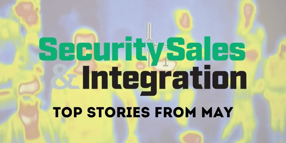Top 10 Security Stories From May 2020: COVID-19 Solutions, Access Control Insights
