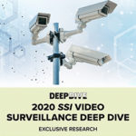 2020 SSI Video Surveillance Deep Dive