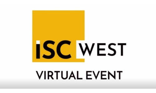 ISC West Cancels 2020 In-Person Show, Transitions to Virtual Event