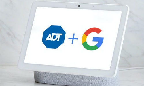 ADT & Google Nest Alliance: 'A Far-Reaching, Long-Term Commitment'