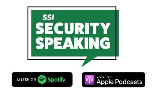 Security Speaking: The SSI Podcast is Now Available on Spotify & Apple
