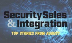 Top 10 Security Stories From August 2020: ADT, ADT & More ADT