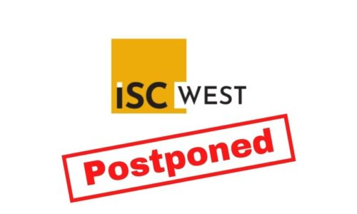 ISC West 2021 Already Postponed Until July