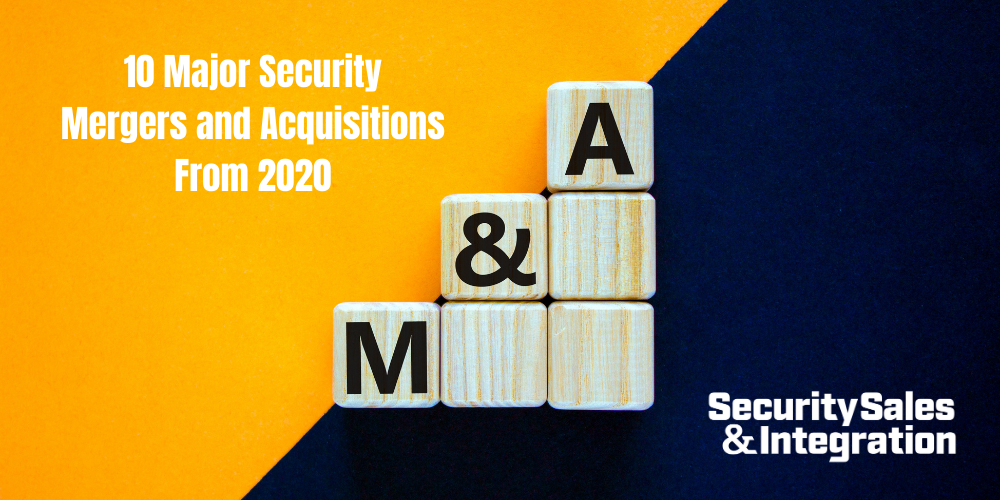 10 Major Security Mergers and Acquisitions From 2020