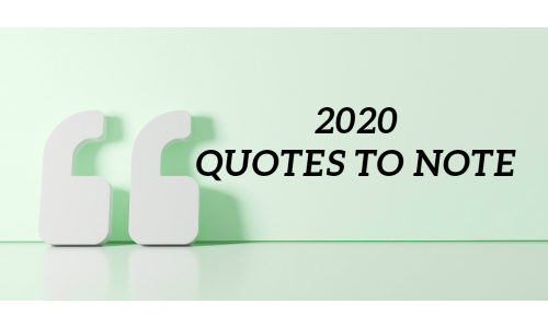 SSI's 2020 Quotes to Note: Security Execs Dish on Industry Disruptors & More