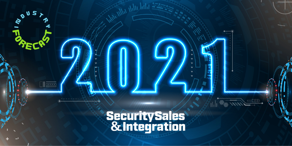 2021 Security Industry Forecast: Expectations, Challenges & Opportunities