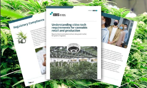 IDIS Releases eBook to Help Integrators Enter Cannabis Market