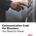 Communication Code For Elevators You Need to Know