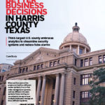 Case Study: Making Better Business Decisions in Harris County Texas