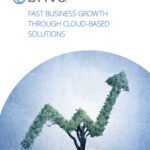 Fast Business Growth Through Cloud-Based Solutions